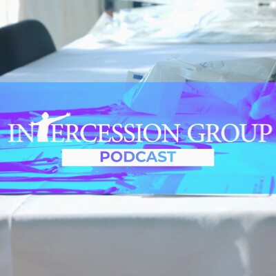 Intercession Group Podcast