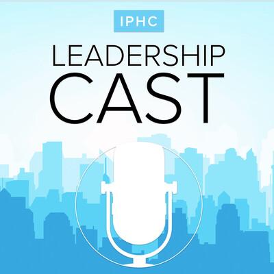 IPHC Leadership Cast