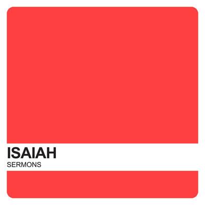 Isaiah Sermons – Covenant United Reformed Church