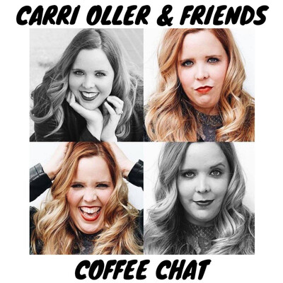 Carri Oller & Friends Coffee Chat