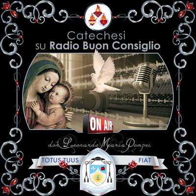 Catechesi di don Leonardo su Radio Buon Consiglio