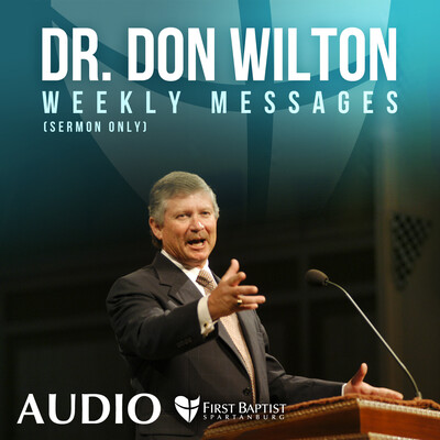 Dr. Don Wilton's messages from FBS - Audio