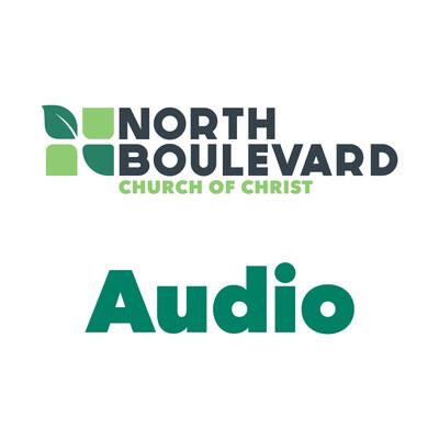 North Boulevard Church of Christ Sermons: Audio