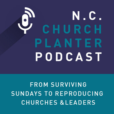 North Carolina Church Planting Podcast