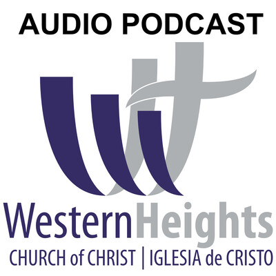 Western Heights Church of Christ (audio)