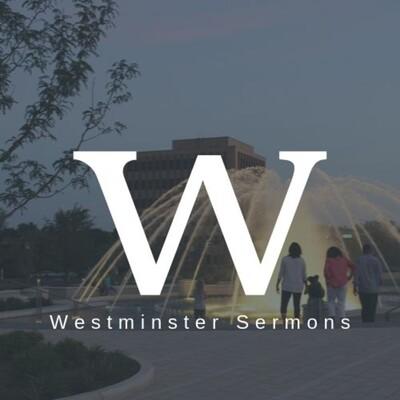 Westminster PCA's Sermons