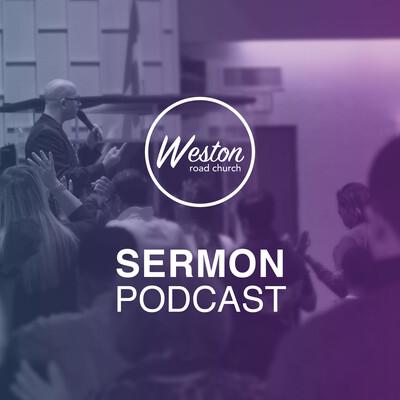 Weston Road Pentecostal Church: Sermon Podcast