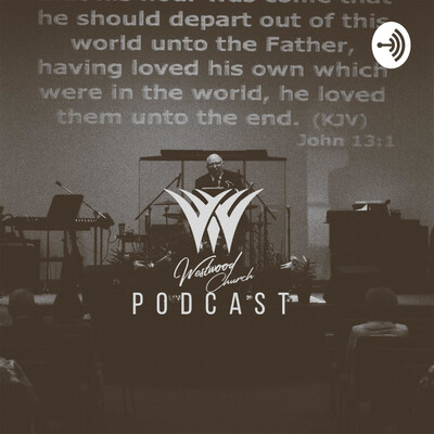 Westwood Church Podcast