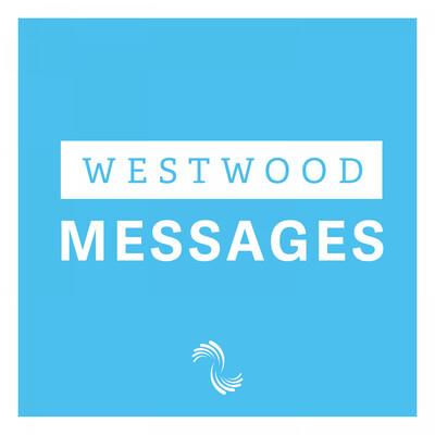 Westwood Messages