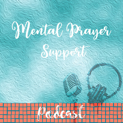 Mental Prayer Support