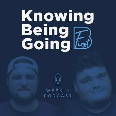 Knowing Being Going