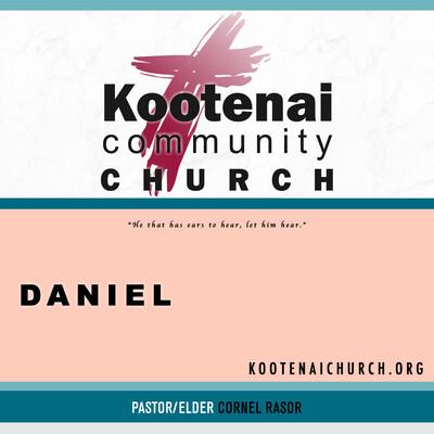 Kootenai Church: Adult Sunday School - Daniel