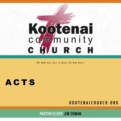 Kootenai Church: The Book of Acts