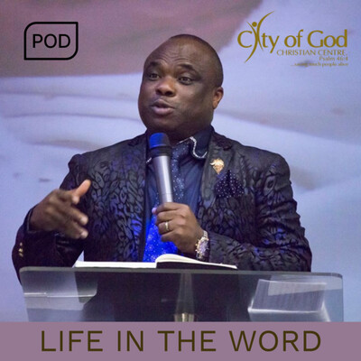Life in the word by City of God Christian Centre
