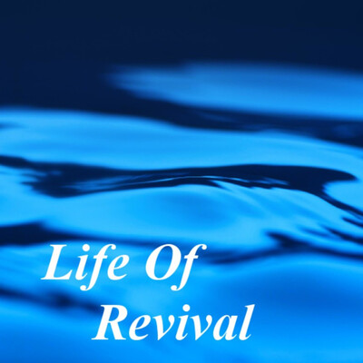 Life of Revival