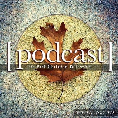 Life Park Podcast