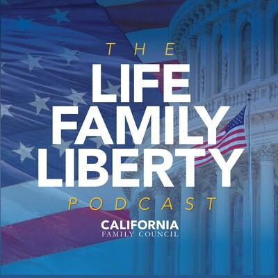 Life • Family • Liberty