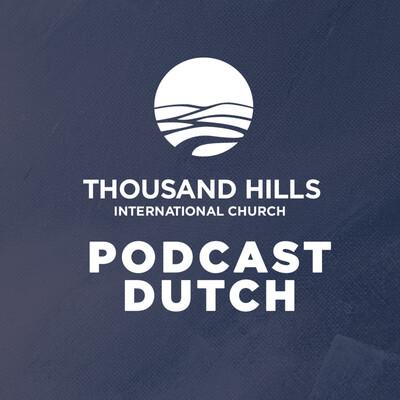 Thousand Hills Nederlands Podcast