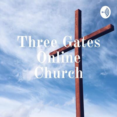 Three Gates Online Church