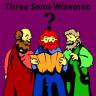 Three Semi-Wisemen