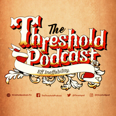 The Threshold Podcast