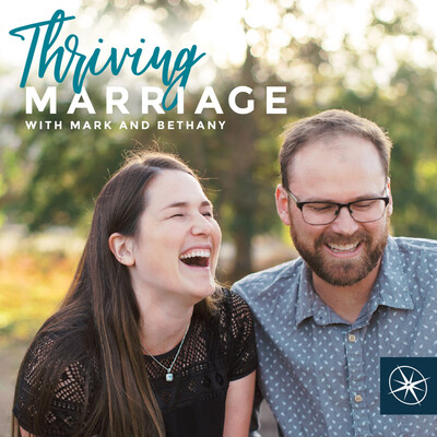 Thriving Marriage with Mark and Bethany