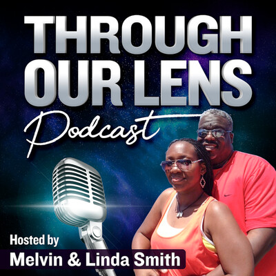 ThroughOurLens Podcast