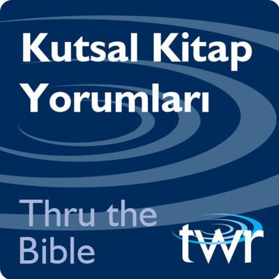 Thru the Bible - ttb.twr.org/turkish