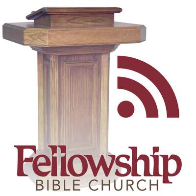 Fellowship Bible Church Sermons
