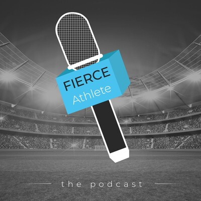 FIERCE Athlete Podcast