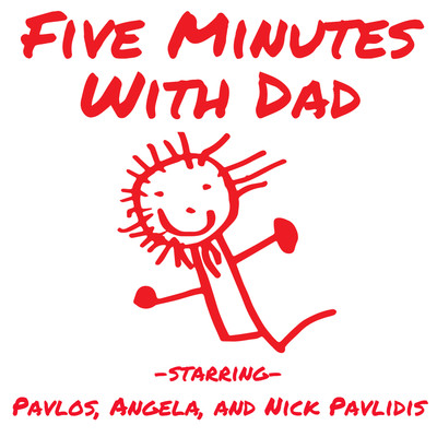 Five Minutes With Dad Kids Podcast and Parenting Podcast Starring Two Awesome Kids (and Their Dad, too...)