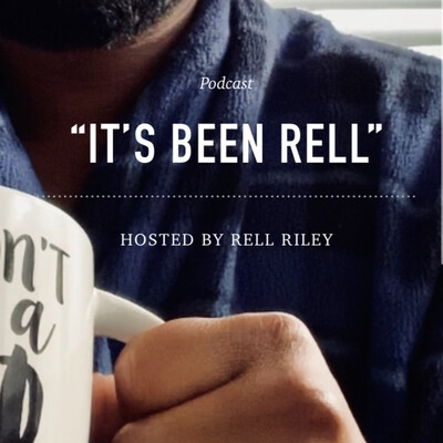 It's Been Rell