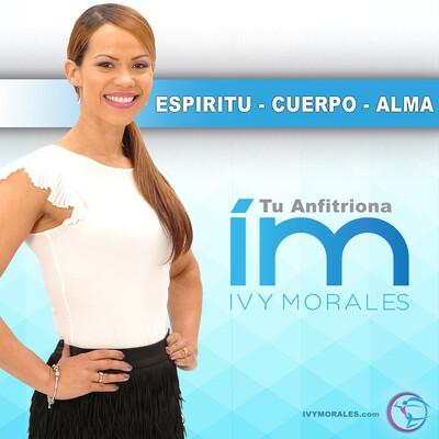 Ivy Morales - Espiritu | Cuerpo | Alma