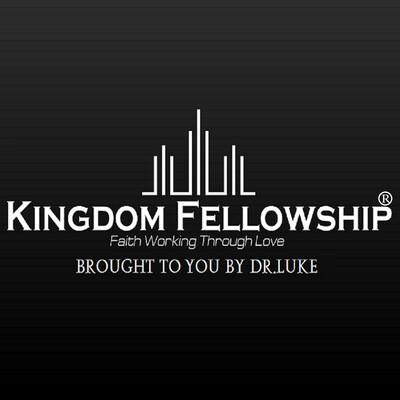 Dr.Luke's Kingdom Fellowship Podcast