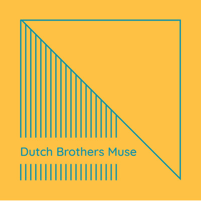 Dutch Brothers Muse