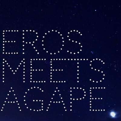 Eros Meets Agape
