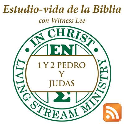 Estudio-vida de 1 y 2 Pedro y Judas con Witness Lee