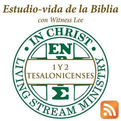 Estudio-vida de 1 y 2 Tesalonicenses con Witness Lee