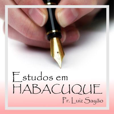 Estudos em Habacuque