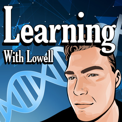 Learning With Lowell