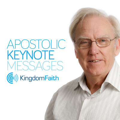 Apostolic Keynote messages from Kingdom Faith