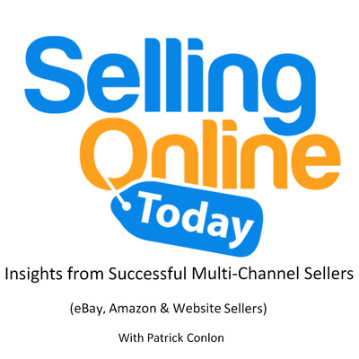 Selling Online Today - Inspiring chats with successful eCommerce sellers