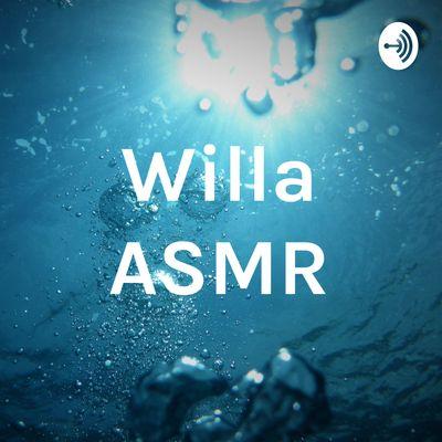 Willa ASMR