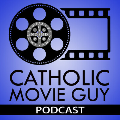 Catholic Movie Guy Podcast