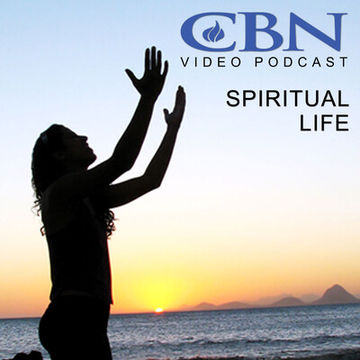 CBN.com - Spiritual Life - Video Podcast