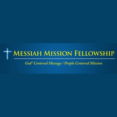 Messiah Mission Fellowship Sermons