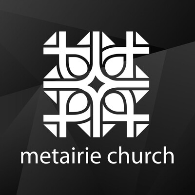 Metairie Church Podcast