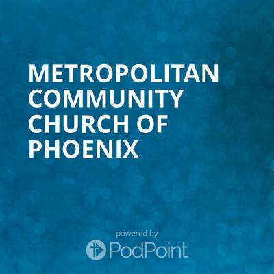 Metropolitan Community Church of Phoenix