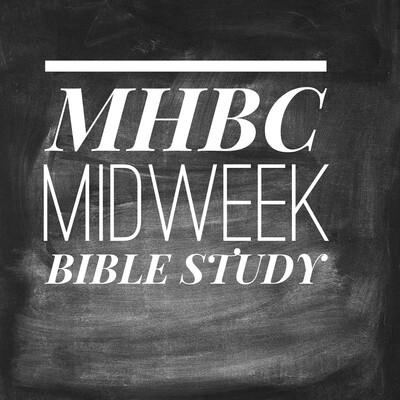MHBC Midweek Bible Study