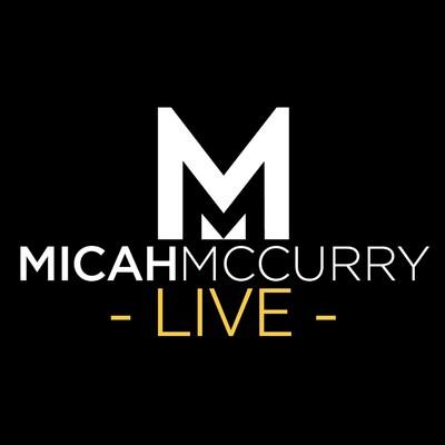 Micah McCurry LIVE